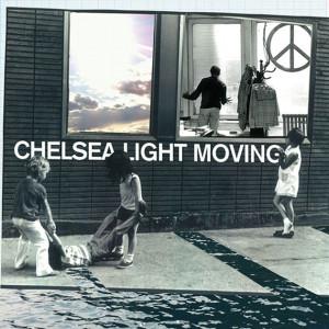 Chelsea_Light Moving_Chelsea Light_Moving